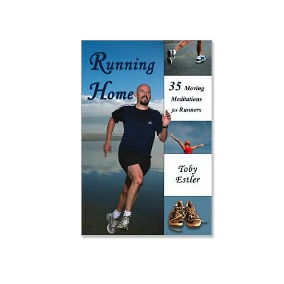 Podcast 57: Running Home – 35 Moving Meditations for Runners with Toby Estler