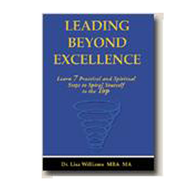 Podcast 24: Leading Beyond Excellence with Dr. Lisa Williams