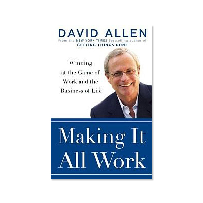 Podcast 87: Making it All Work with David Allen