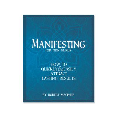 manifesting for nongurus