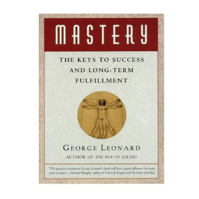 Podcast 26: Mastery with George Leonard