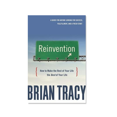 Podcast 77: Reinvention-How to Make the Rest of Your Life the Best of Your Life with Brian Tracy