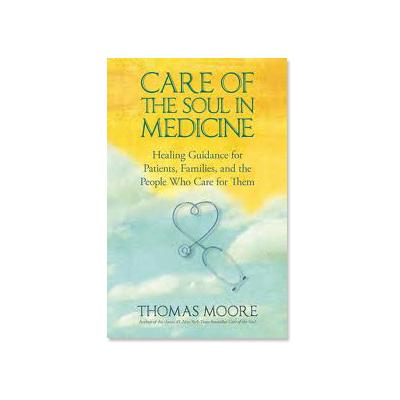 the care of soul in medicine