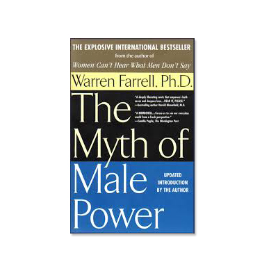 Podcast 15: The Myth of Male Power with Warren Farrell Ph.D