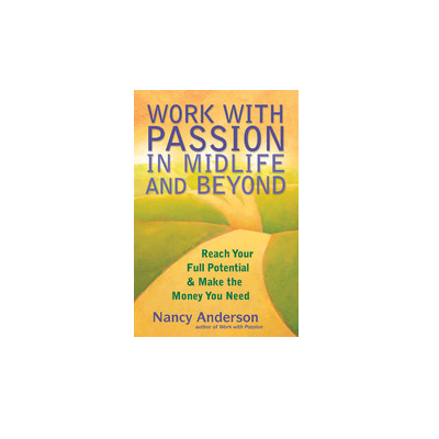 work with passion in middle life and beyond