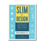 Slim by Design