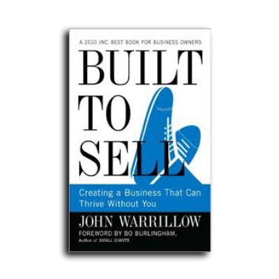 Podcast 569: Built To Sell With John Warrillow