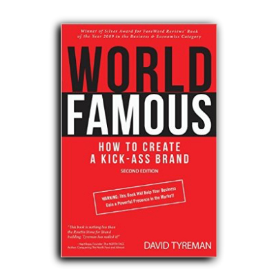 Podcast 572: How to Create a Kick-Ass Brand by David Tyreman