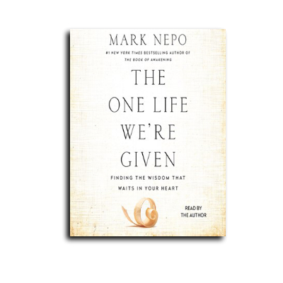 Podcast 580: The One Life We're Given with Mark Nepo