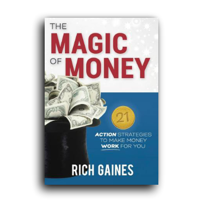 Podcast 585: The Magic Of Money With Rich Gaines