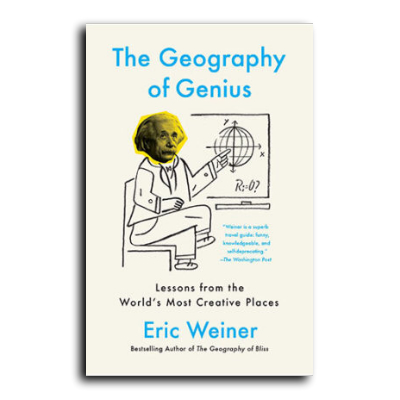 Podcast 600: The Geography of Genius with Eric Weiner