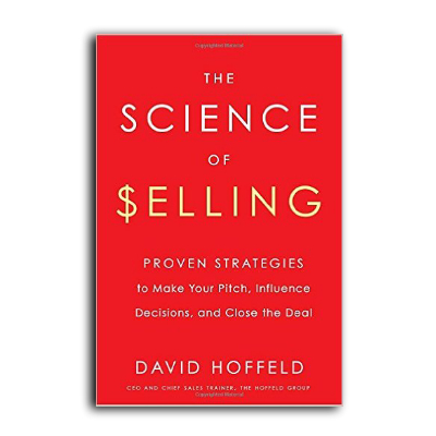 Podcast 603: The Science of Selling with David Hoffeld