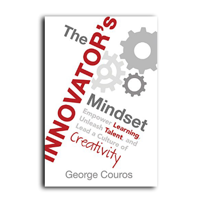 Podcast 605: The Innovator's Mindset with George Couros