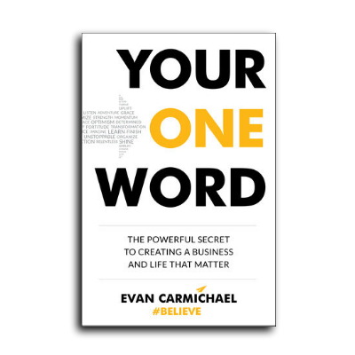Podcast 609: Your One Word with Evan Carmichael