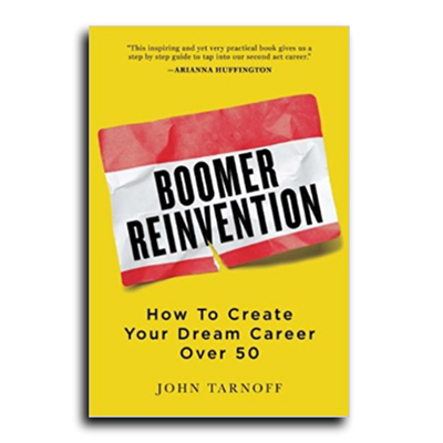 Podcast 626: Boomer Reinvention with John Tarnoff