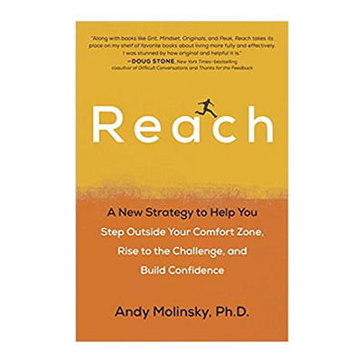 Podcast 633: Reach A New Strategy to Help You Step Outside Your Comfort Zone with Andy Molinsky
