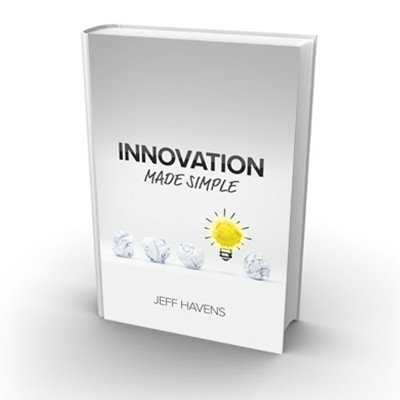 Podcast 640: Innovation Made Simple with Jeff Havens
