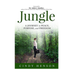 Jungle A Journey to Peace Purpose and Freedom (1)