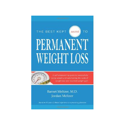 Podcast 94: The Best Kept Secret to Permanent Weight Loss with Dr. Barnet Meltzer