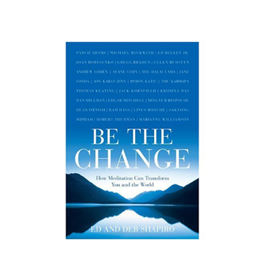 Podcast 148: Be The Change with Ed and Deb Shapiro