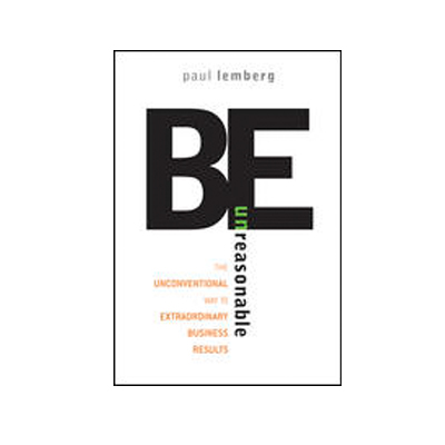 Podcast 103: Be Unreasonable with Paul Lemberg