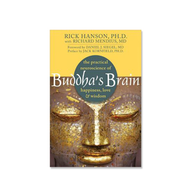 Podcast 137:  Buddha's Brain with Rick Hanson Ph.D