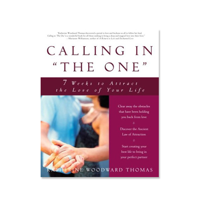 """Podcast 46: Calling In """"The One"""" with Katherine Woodward Thomas"""