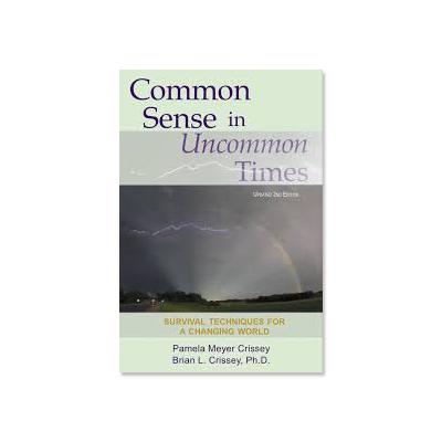 common sense in uncommon times