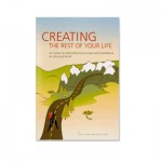 creating the rest of your life