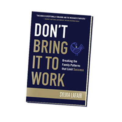 Podcast 89: Don't Bring it to Work with Sylvia Lafair Ph.D