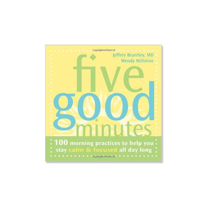 Podcast 151:  Five Good Minutes Meditation Series with Jeffrey Brantley M.D.