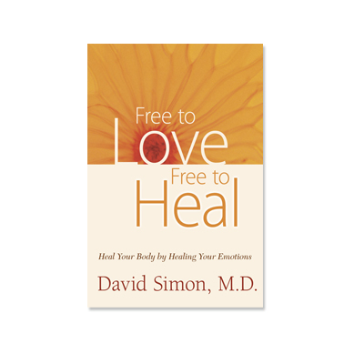 Podcast 133:  Free To Love, Free To Heal with David Simon M.D.