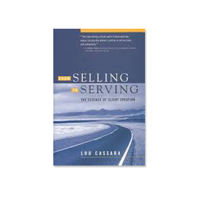Podcast 129: From Selling to Serving with Lou Cassara