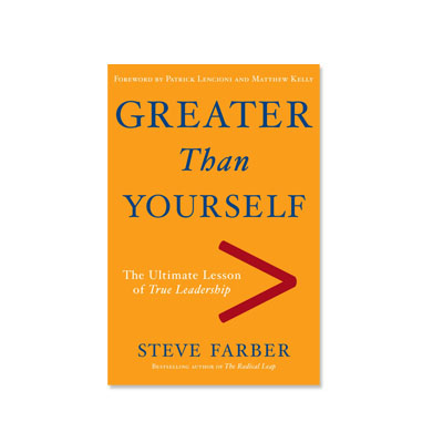 Podcast 159:  Greater Than Yourself with Steve Farber