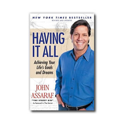 Podcast 42: Having it All with John Assaraf