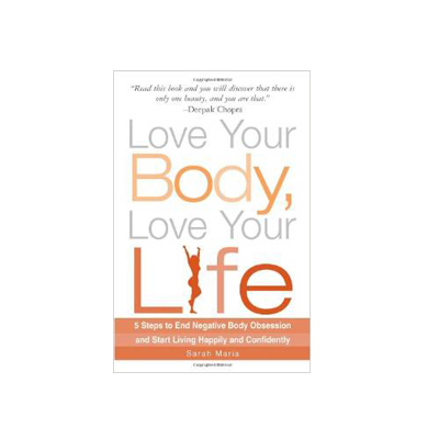 Podcast 131: Love Your Body, Love Your Life with Sarah Maria