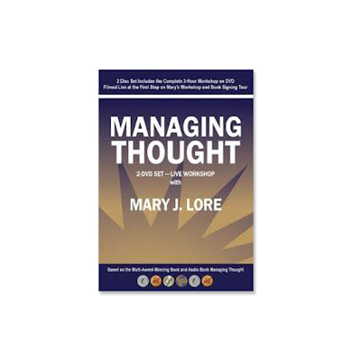 Podcast 186:  Managing Thought with Mary J. Lore