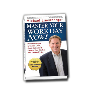 Podcast 166:  Master Your Workday Now! with Michael Linenberger