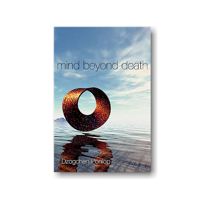 Podcast 194:  Mind Beyond Death with Dzogchen Ponlop Rinpoche
