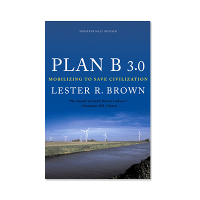 Podcast 88: Plan B 3.0 Moblizing to Save Civilization with Janet Larsen