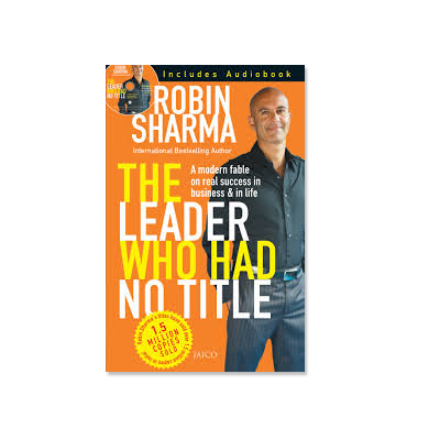 Podcast 175: The Leader Who Had No Title with Robin Sharma