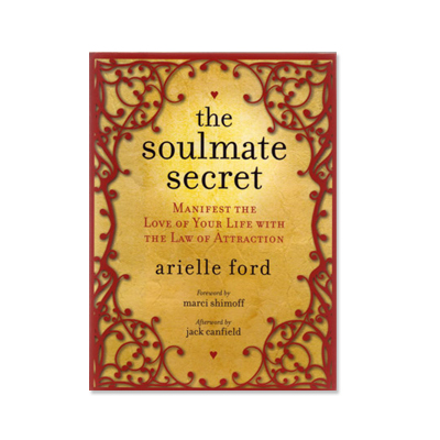 Podcast 68: The Soulmate Secret with Arielle Ford