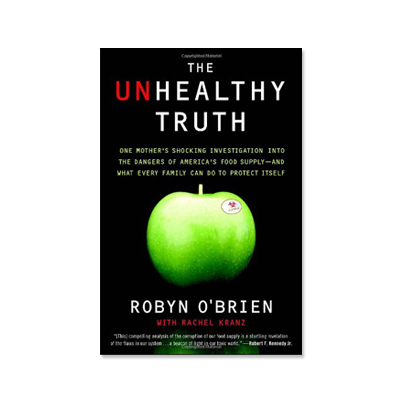 Podcast 139: The Unhealthy Truth with Robyn O'Brien
