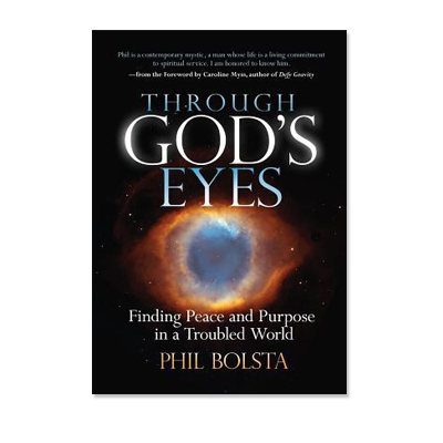 Through Gods Eyes: Finding Peace and Purpose in a Troubled World