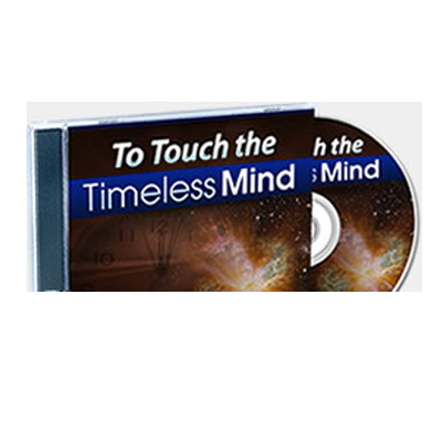 to touch the timless mind