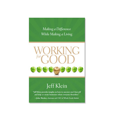 Podcast 160: Working for Good with Jeff Klein