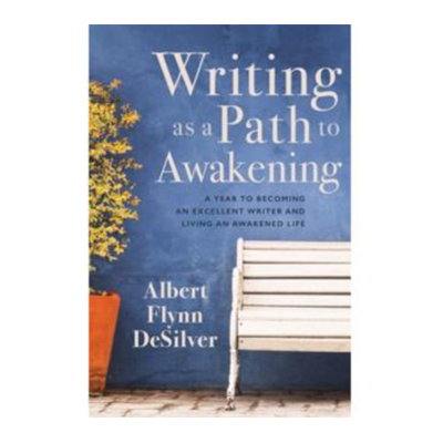 Podcast 641: Writing as a Path to Awakening with Albert De Silver