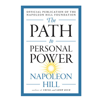Podcast 642: The Path to Personal Power by Napoleon Hill with Don Green