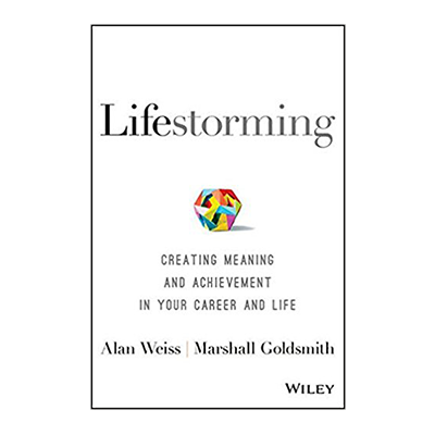 Podcast 644: Lifestorming, Creating Meaning and Achievement in Your Career and Life with Alan Weiss & Marshall Goldsmith