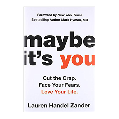 Podcast 665: Maybe it's You with Lauren Handel Zander